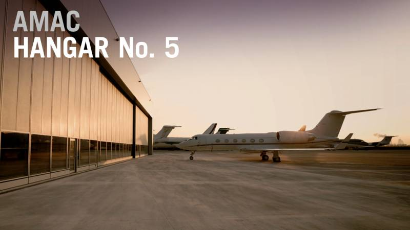 AMAC's Hangar 5 - The Perfect Place for Business Aircraft